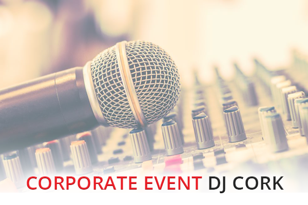 Book A DJ Cork - Corporate Event DJ Cork